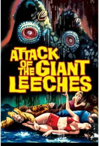 Attack of Giant Leeches Movie Poster