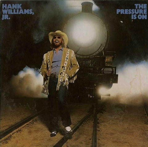 HANK WILLIAMS JR. The Pressure Is On LP / Vinyl Record & CD