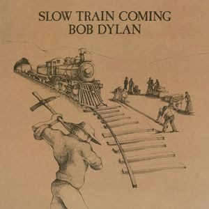 Bob Dylan ?- Slow Train Coming - LP