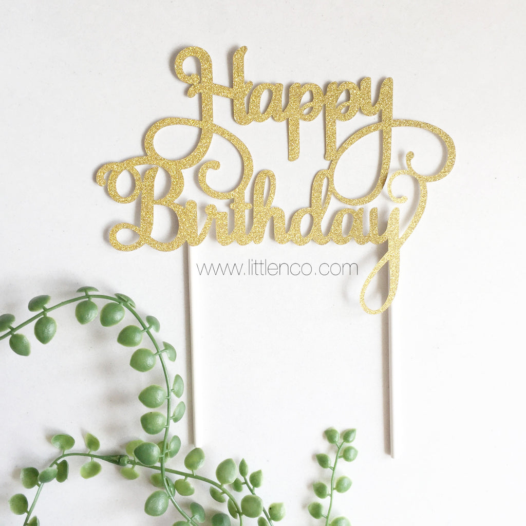 Happy Birthday Cake Topper - Glitter Gold