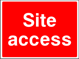 Site Access Sign.