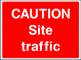 Caution Site Traffic Sign.