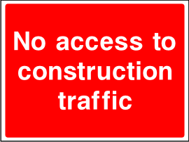 No Access To Construction Traffic Sign.