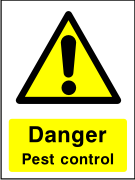 Danger pest control sign.