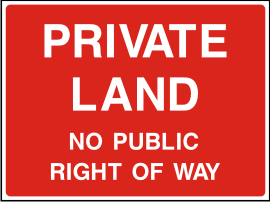 Private land no public right of way sign.