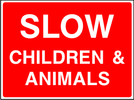 Slow children and animals sign.