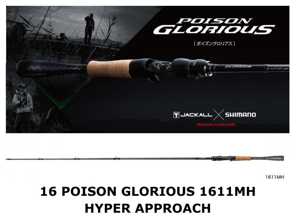 Shimano 16 Poison Glorious Baitcasting 1611MH Hyper Approach