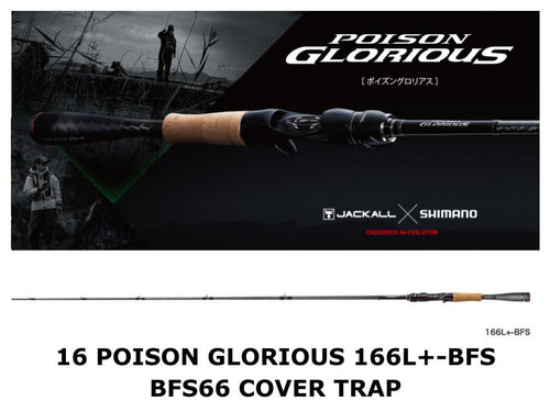 Shimano 16 Poison Glorious Baitcasting 166L+-BFS BFS66 Cover Trap