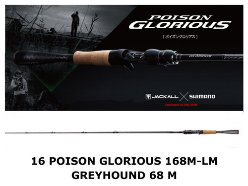 Shimano 16 Poison Glorious Baitcasting 168M-LM Greyhound 68 M