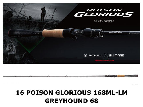 Shimano 16 Poison Glorious Baitcasting 168ML-LM Greyhound 68