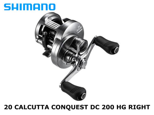 Shimano 20 Calcutta Conquest DC 200 HG Right coming in March