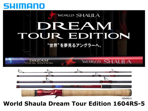 Shimano World Shaula Dream Tour Edition 1604RS-5