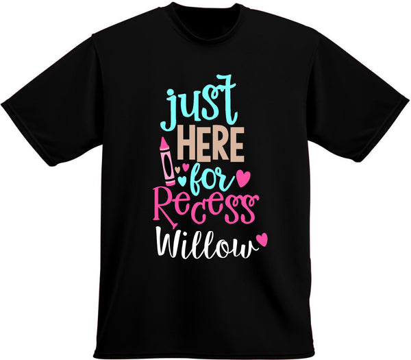 Just here for recess T-shirt, Back to school
