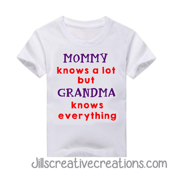 Grandma Knows Everything T-Shirt