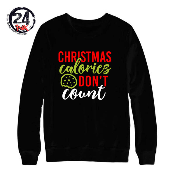Christmas calories don't count non hooded sweatshirt