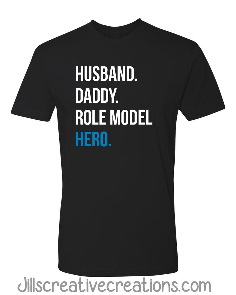 Daddy, Role model t-shirt, hero