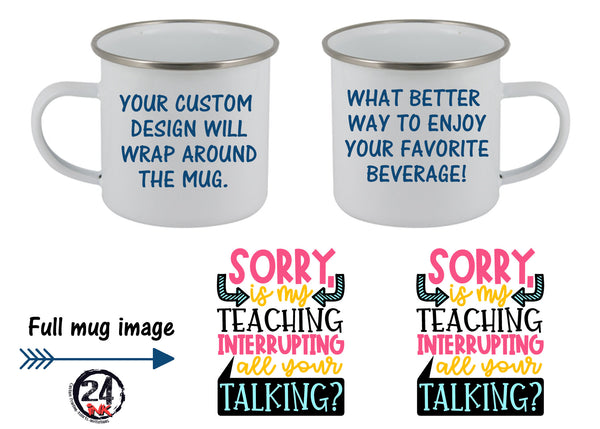 Sorry, is my teaching..... Mug, Mugs