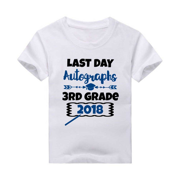 Last Day of School Autographs T-Shirt