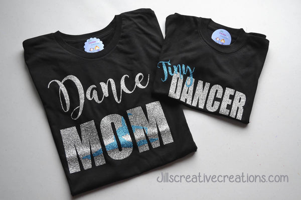 Dance Mom  and Tiny Dancer T-Shirt Set