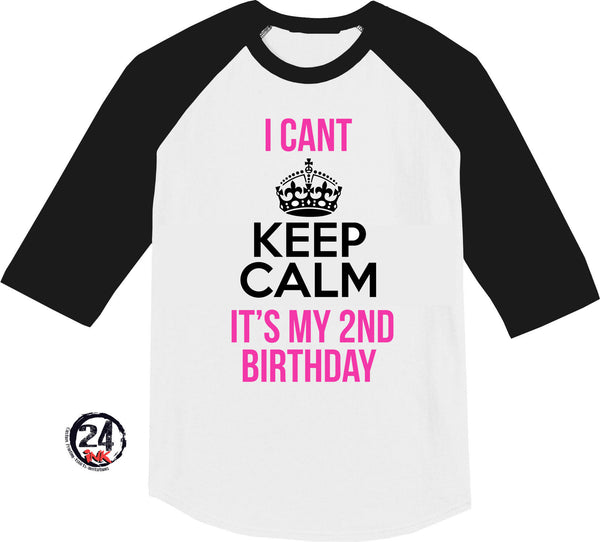 I can't keep calm birthday shirt