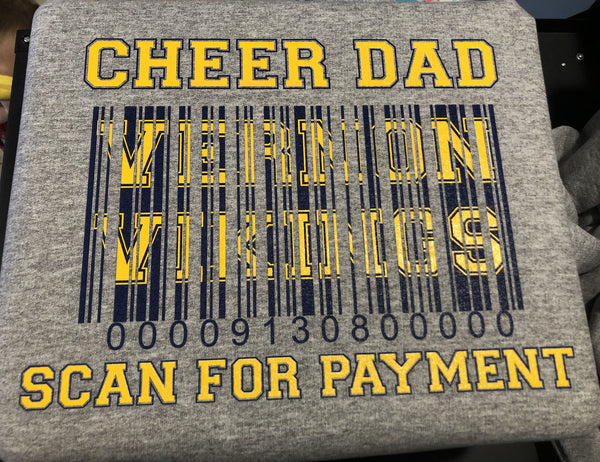 Cheer dad, scan for payment Sweatshirt