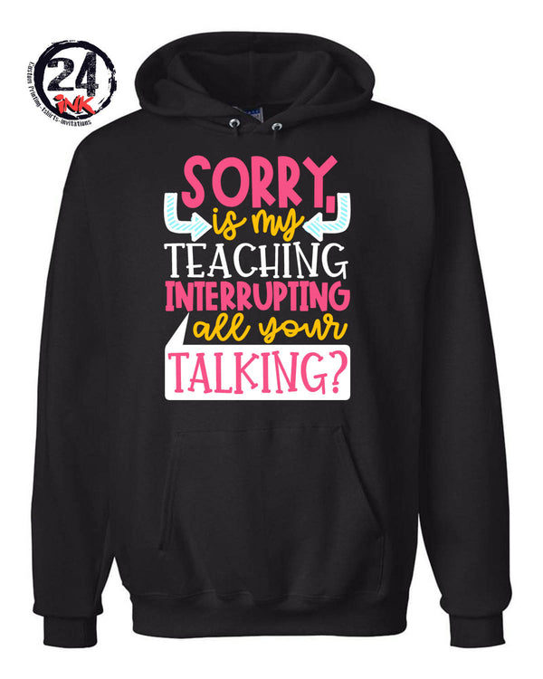 Sorry is my teaching... Shirt