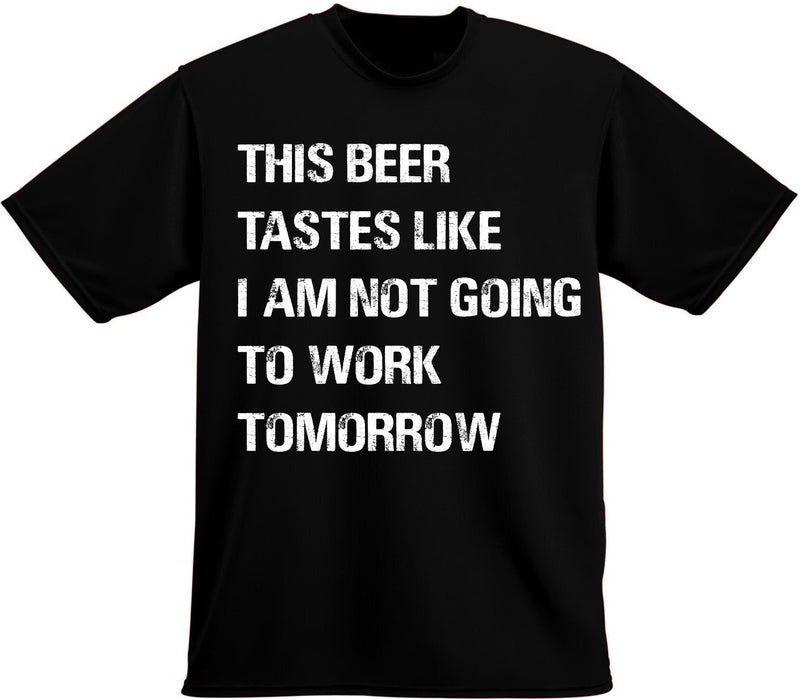 Father's Day T-Shirt, This Drink tastes like...
