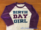 Birth Day Girl Shirt