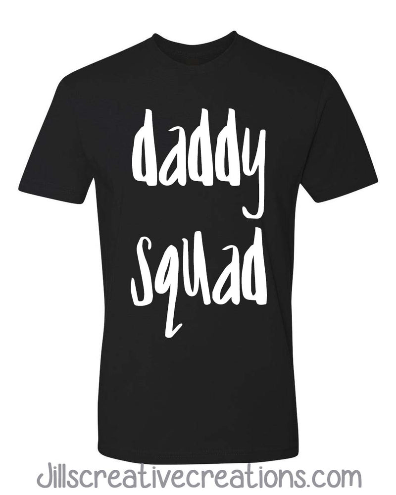 Daddy Squad T-Shirt
