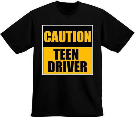 Caution Teen Driver T-Shirt