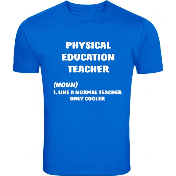 Gym Teacher T-Shirt, Physical Education Teacher