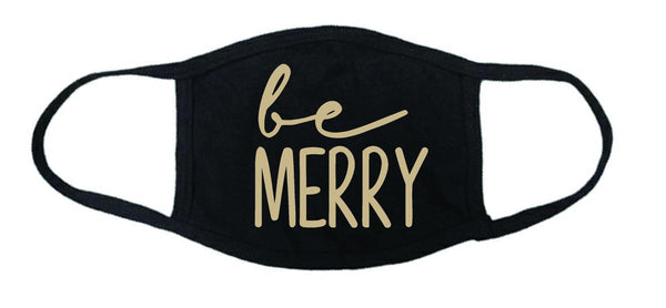 Be merry face mask, Masks