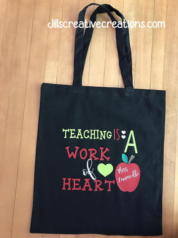 Teacher Tote Bag, work of heart