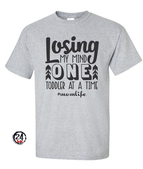 Losing my mind one toddler at a time Shirt