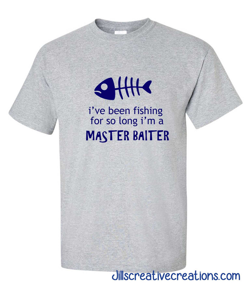 I've been Fishing For So Long T-Shirt