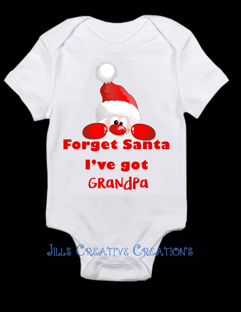Forget Santa....I have......T shirt