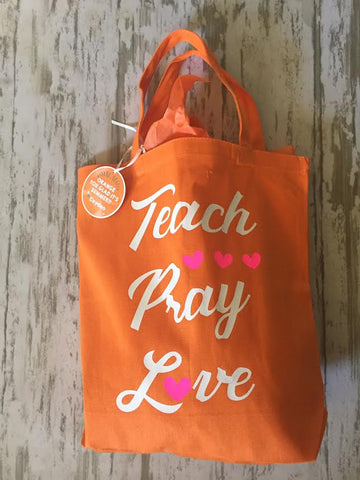 Teach, Pray, Love Tote Bag