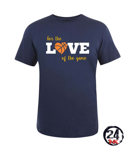 For the love of the game T-Shirt, Basketball