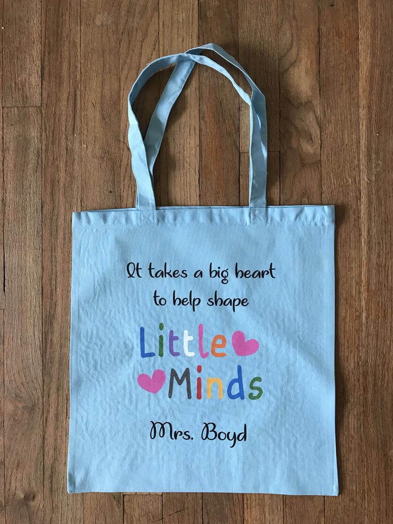 It takes a big heart to shape little minds, teacher tote bag