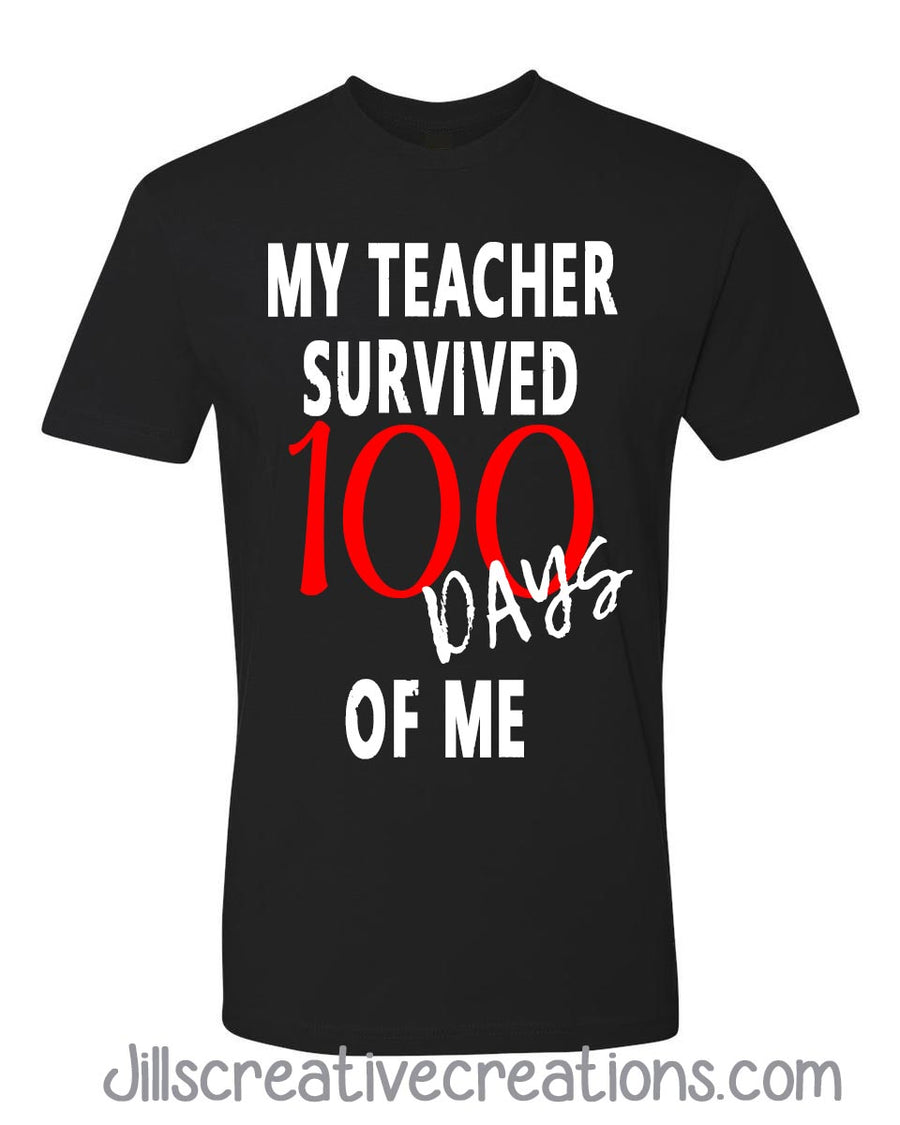 100 days of school, My teacher survived 100 days of me