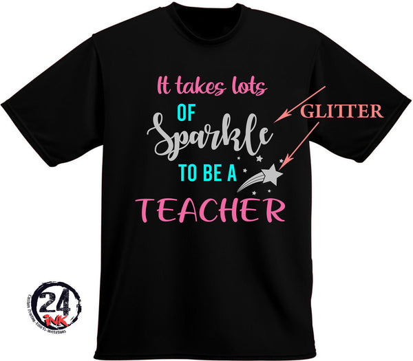 It takes a lot of sparkle Teacher t-Shirt