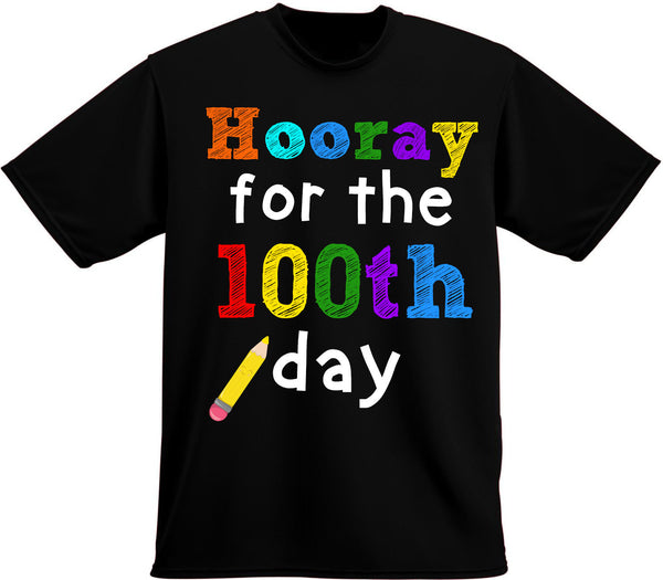 100 Days of School T-shirt, Hooray for the 100th day