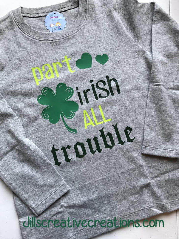 St Patrick's Day T-Shirt, Part Irish