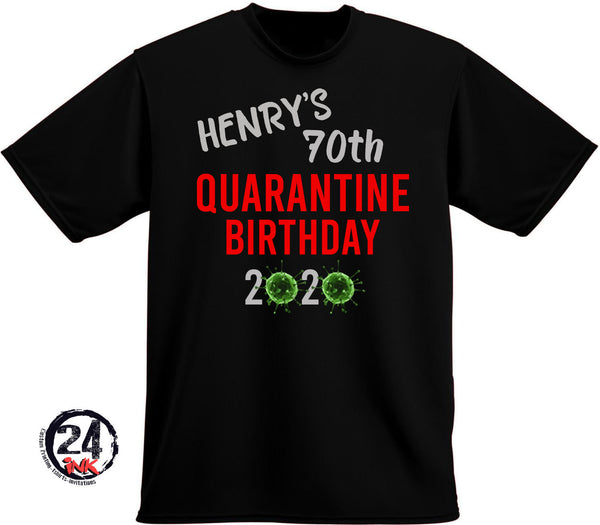 Quarantine Birthday T-shirt