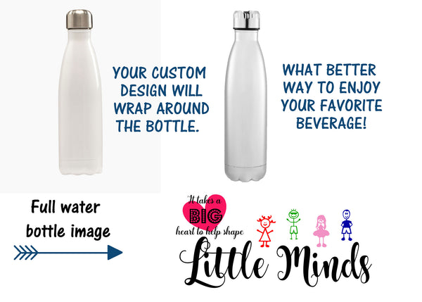 It takes a big heart t o shape little minds Water Bottle, Sport Bottle