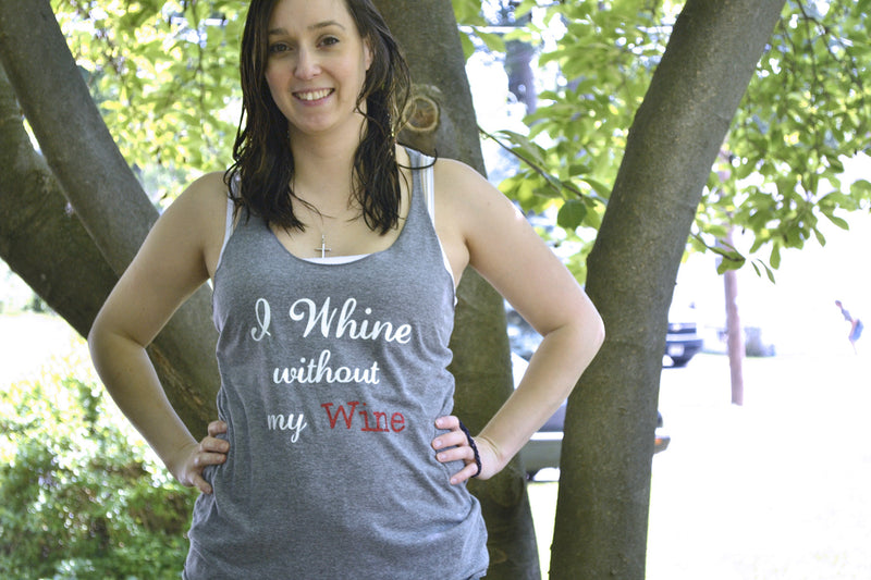 I whine without my Wine Tank Top