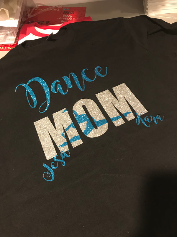 Dance Mom T-Shirt With Names