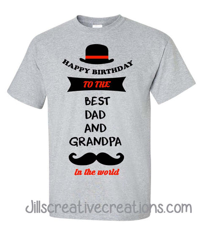 Dad, Grandpa Birthday Shirt