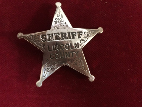 "Badge: Sterling Silver ""Sheriff Lincoln County"""