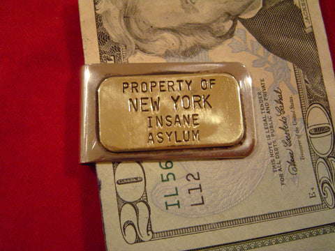 Money Clip: New York Insane Asylm